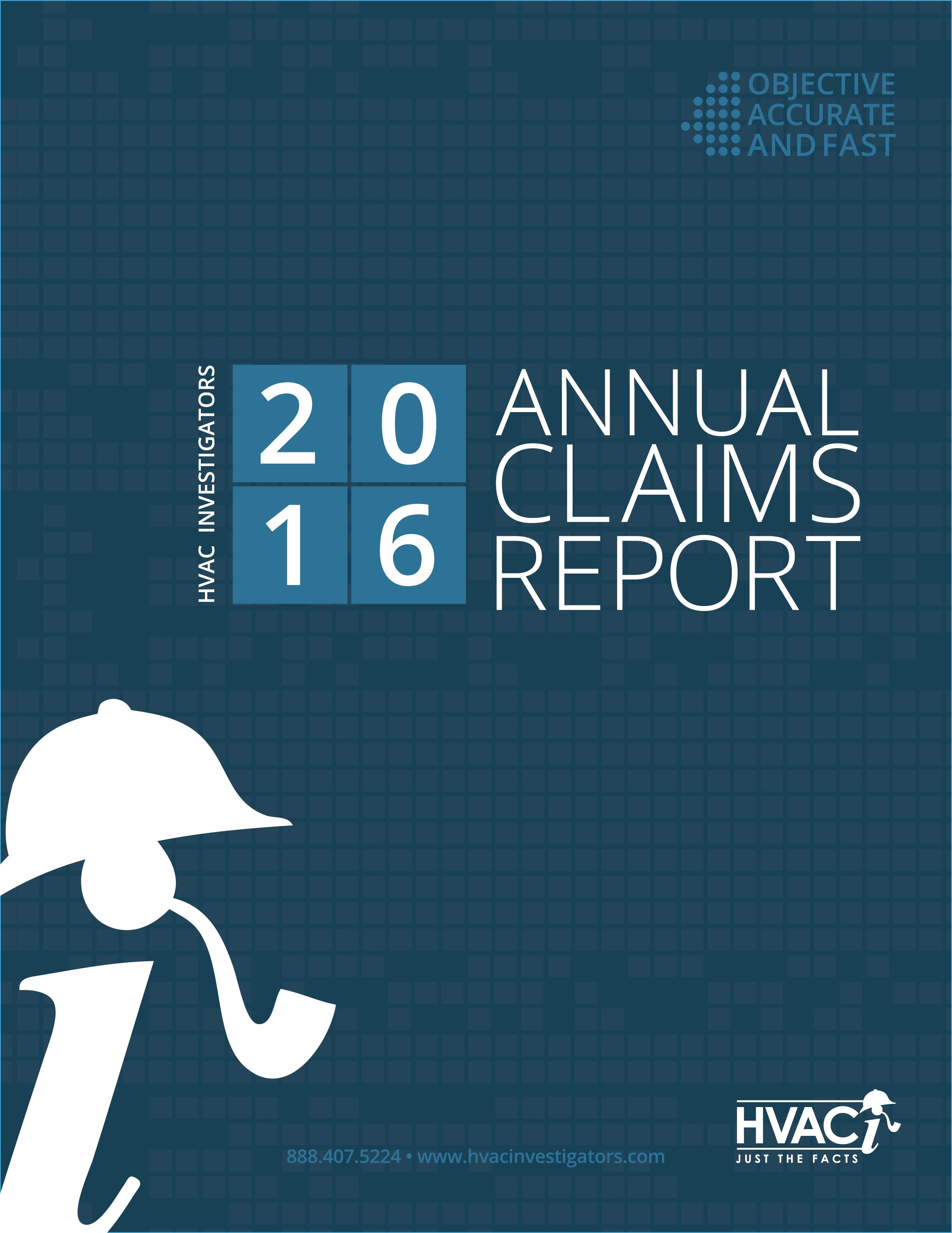 HVAC Investigators 2016 Annual Claims Report