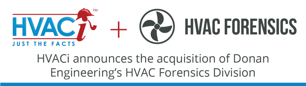 HVACi announces the acquisition of Donan Engineering's HVAC Forensics Division